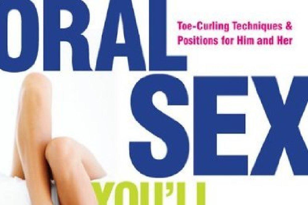 How do you o oral sex