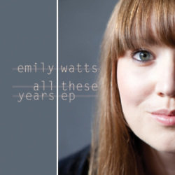 Emily Watts All These Years